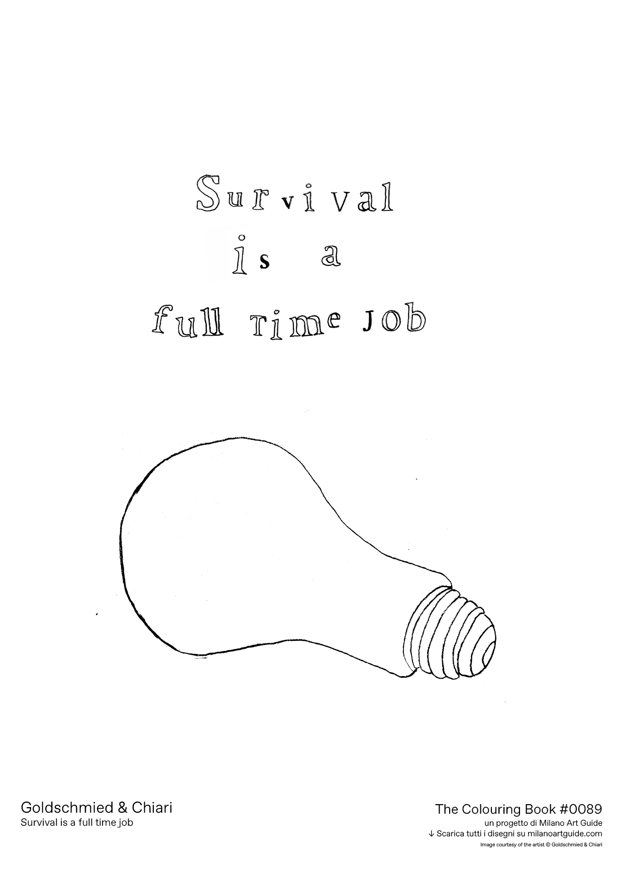 0089_Goldschmied&Chiari_Survival-is-a-full-time-job_THECOLOURINGBOOK_MILANOARTGUIDE.png
